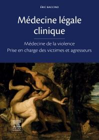 Médecine légale clinique - 1st Edition - ISBN: 9782294740541, 9782294741975