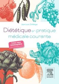 Diététique en pratique médicale courante - 1st Edition - ISBN: 9782294740619, 9782294741012