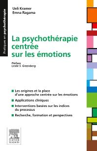 La psychothérapie centrée sur les émotions - 1st Edition - ISBN: 9782294741463, 9782294741647