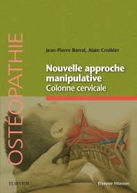 Cover image for Nouvelle approche manipulative. Colonne cervicale