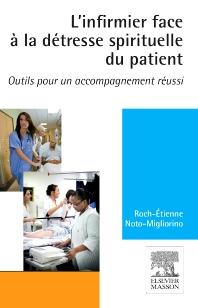 L'infirmier face à la détresse spirituelle du patient - 1st Edition - ISBN: 9782294741838, 9782294742811