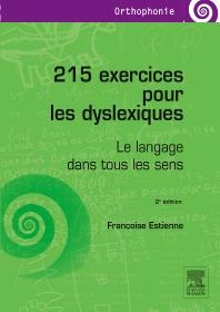 215 exercices pour les dyslexiques - 2nd Edition - ISBN: 9782294742439, 9782294743870