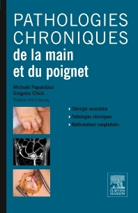 Pathologies chroniques de la main et du poignet - 1st Edition - ISBN: 9782294743245, 9782294746512