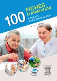 100 fiches d'animation pour les personnes âgées - 2nd Edition - ISBN: 9782294743597, 9782294744297