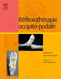 Réflexothérapie occipito-podale - 1st Edition - ISBN: 9782294743818, 9782294745669