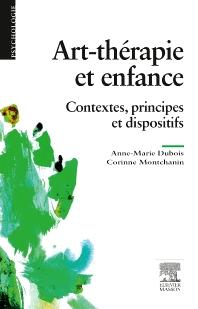 Art-thérapie et enfance - 1st Edition - ISBN: 9782294743931, 9782294744426