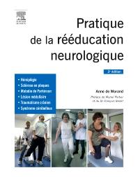 Pratique de la rééducation neurologique - 2nd Edition - ISBN: 9782294744020, 9782294744761