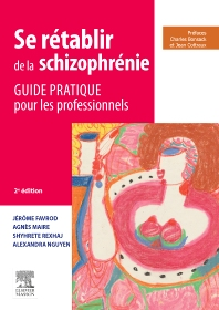 Se rétablir de la schizophrénie - 2nd Edition - ISBN: 9782294744570, 9782294746871
