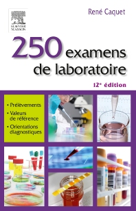 250 examens de laboratoire - 12th Edition - ISBN: 9782294744587, 9782294745164