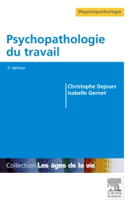 Psychopathologie du travail - 2nd Edition - ISBN: 9782294744594, 9782294745829