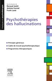 Psychothérapies des hallucinations - 1st Edition - ISBN: 9782294744600, 9782294744839