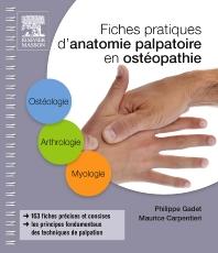 Fiches pratiques d'anatomie palpatoire en ostéopathie - 1st Edition - ISBN: 9782294744617, 9782294748592