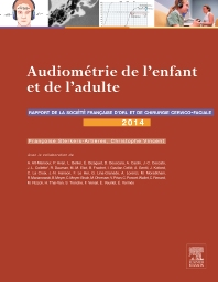 Audiométrie de l'enfant et de l'adulte  - 1st Edition - ISBN: 9782294744631, 9782294746581