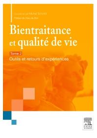Bientraitance et qualité de vie - T.2 - 1st Edition - ISBN: 9782294744655, 9782294745751
