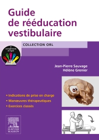Guide de rééducation vestibulaire - 1st Edition - ISBN: 9782294744693, 9782294748998