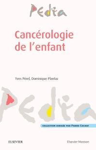 Cancérologie de l'enfant - 1st Edition - ISBN: 9782294744709, 9782294749254