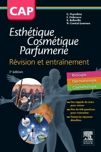 CAP Esthétique Cosmétique Parfumerie. Révision et entraînement - 2nd Edition - ISBN: 9782294745089, 9782294746888