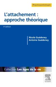L'attachement : approche théorique - 4th Edition - ISBN: 9782294745201, 9782294745799