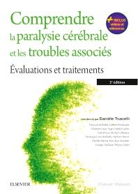 Comprendre la paralysie cérébrale et les troubles associés - 2nd Edition - ISBN: 9782294745300, 9782294753626