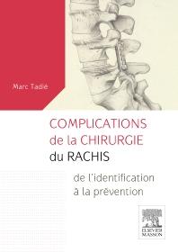 Complications de la chirurgie du rachis - 1st Edition - ISBN: 9782294745621, 9782294747496