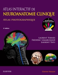 Atlas interactif de neuroanatomie clinique  - 2nd Edition - ISBN: 9782294746949, 9782294748417