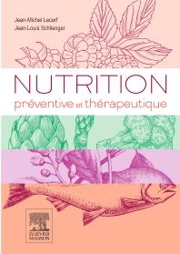 Nutrition préventive et thérapeutique - 1st Edition - ISBN: 9782294747304, 9782294747618
