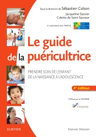 Le guide de la puéricultrice - 4th Edition - ISBN: 9782294747731, 9782294749896