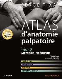 Atlas d'anatomie palpatoire. Tome 2  - 5th Edition - ISBN: 9782294747755, 9782294748851