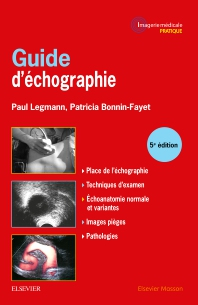 Guide d'échographie - 5th Edition - ISBN: 9782294747823, 9782294751264