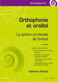 Orthophonie et oralité - 2nd Edition - ISBN: 9782294748332, 9782294749643