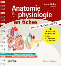 Anatomie et physiologie en fiches pour les étudiants en IFSI - 1st Edition - ISBN: 9782294748493, 9782294749650
