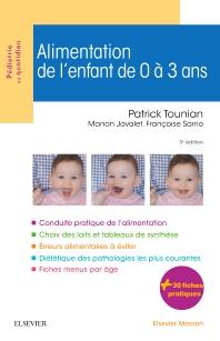 Alimentation de l'enfant de 0 à 3 ans - 3rd Edition - ISBN: 9782294748530, 9782294752285