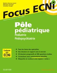 Pôle pédiatrique : pédiatrie et pédopsychiatrie - 1st Edition - ISBN: 9782294748769, 9782294750755