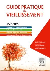 Guide pratique du vieillissement - 1st Edition - ISBN: 9782294749049, 9782294749742