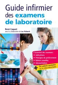 Guide infirmier des examens de laboratoire - 2nd Edition - ISBN: 9782294749063, 9782294750359