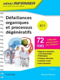 Défaillances organiques et processus dégénératifs - 2nd Edition - ISBN: 9782294749216, 9782294749797