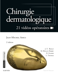 Chirurgie dermatologique - 2nd Edition - ISBN: 9782294749834, 9782294751967
