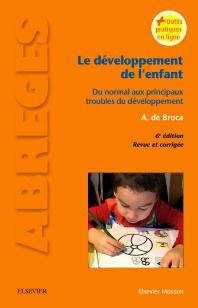 Le développement de l'enfant - 6th Edition - ISBN: 9782294749841, 9782294754098