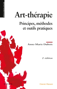 Art-thérapie - 2nd Edition - ISBN: 9782294750021, 9782294750243