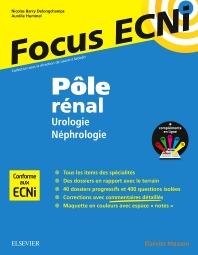 Pôle rénal : Urologie/Néphrologie - 1st Edition - ISBN: 9782294750465, 9782294751493