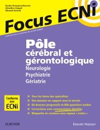 Pôle cérébral et gérontologique : Neurologie/Psychiatrie/Gériatrie - 1st Edition - ISBN: 9782294750502, 9782294751486