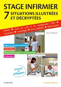 Stage infirmier : situations illustrées et décryptées - 1st Edition - ISBN: 9782294750519, 9782294753404