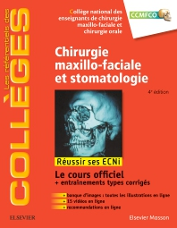 Chirurgie maxillo-faciale et stomatologie - 4th Edition - ISBN: 9782294751097, 9782294752377