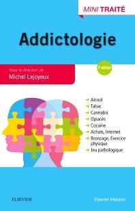 Addictologie - 3rd Edition - ISBN: 9782294751257, 9782294752124