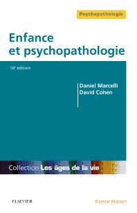 Enfance et psychopathologie - 10th Edition - ISBN: 9782294751271, 9782294752223