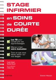Stage infirmier en soins de courte durée - 1st Edition - ISBN: 9782294751608, 9782294752254