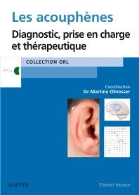 Les acouphènes - 1st Edition - ISBN: 9782294751646, 9782294752964