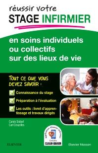 REUSSIR votre Stage infirmier en soins individuels ou collectifs sur des lieux de vie  - 1st Edition - ISBN: 9782294752100, 9782294753268