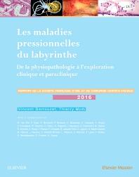 Les maladies pressionnelles du labyrinthe - 1st Edition - ISBN: 9782294752131, 9782294754692