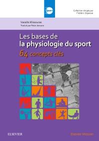Les bases de la physiologie du sport - 1st Edition - ISBN: 9782294752308, 9782294752933